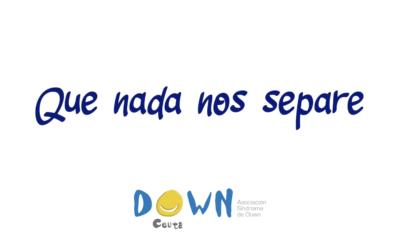 Día Mundial del Síndrome de Down 2021 #QueNadaNosSepare